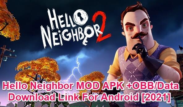 hello neighbor mod apk
