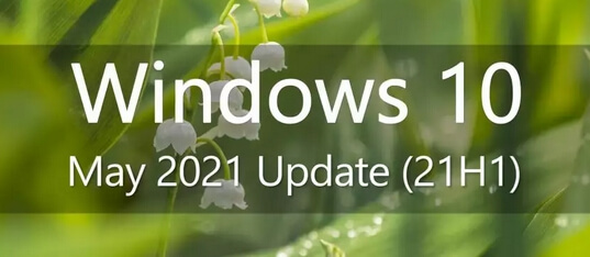 win10 may 2021 update