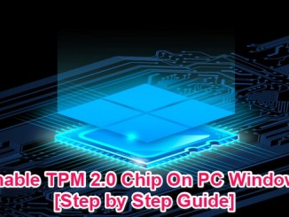 enable tpm 2.0 chip on your pc