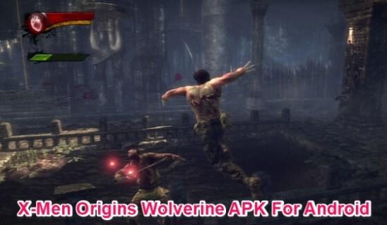 x men origins wolverine full apk