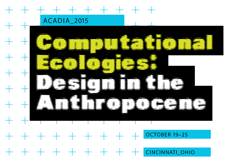 GreenLab to be showcased at ACADIA 2015 Exhibition | ARExA