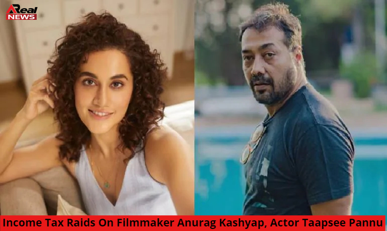 Income Tax Raids Anurag Kashyap Actor Taapsee Pannu