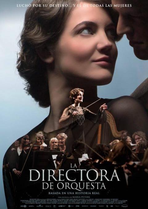 La directora de orquesta (Pasión por un sueño)