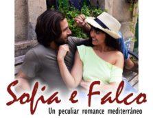 SOFÍA E FALCO, UN PECULIAR ROMANCE MEDITERRÁNEO