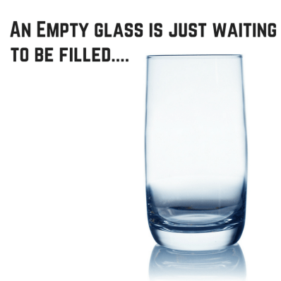 an-empty-glass-is-just-waiting-to-be-filled