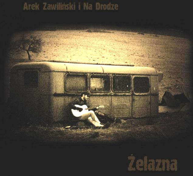 Zelazna_Arek_Zawilinski_Na_Drodze_okladka