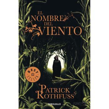 El nombre Del Viento - Patrick Rothfuss - Debolsillo