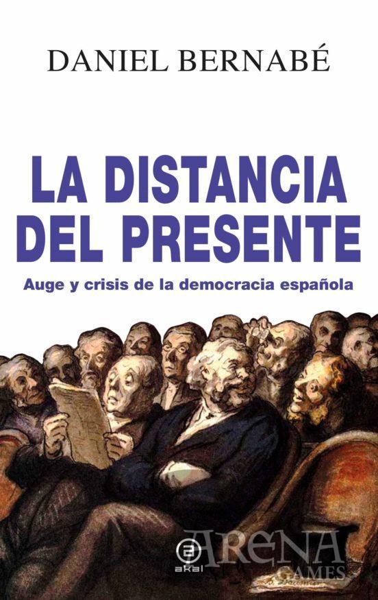 DISTANCIA DEL PRESENTE,LA - Akal