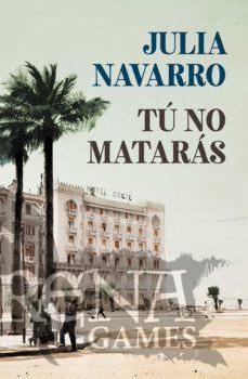 TU NO MATARAS - Debolsillo