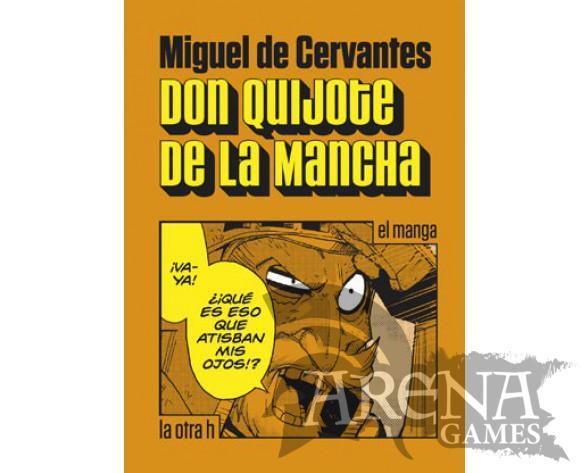 DON QUIJOTE DE LA MANCHA (Manga) - La otra h