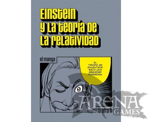 EINSTEIN Y LA TEORIA DE LA RELATIVIDAD (Manga) - La otra h