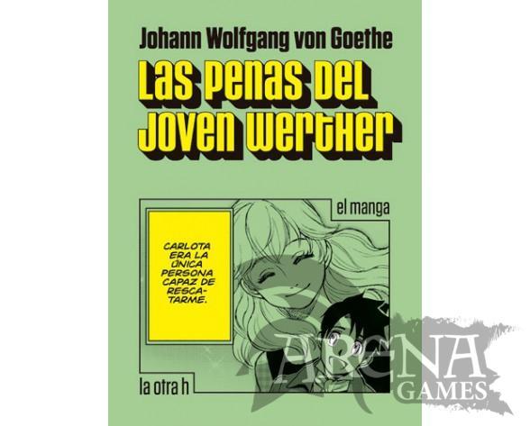 LAS PENAS DEL JOVEN WERTHER (Manga) - La otra h