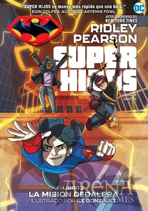 SUPER HIJOS #02 LA MISION DEDALERA - Hidra Editorial