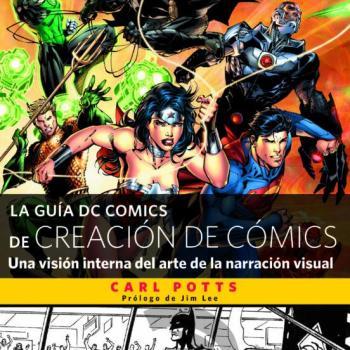 LA GUIA DC COMICS DE CREACION DE COMICS - Laberinto