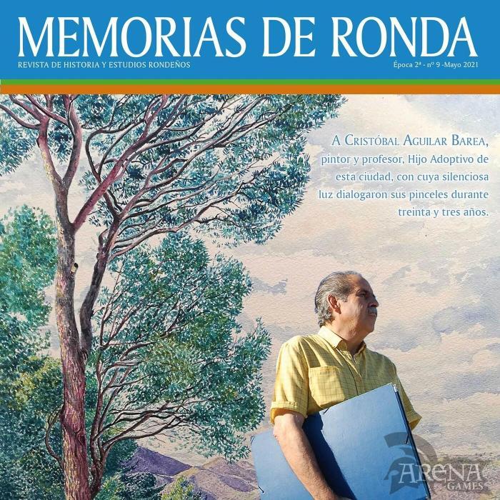 MEMORIAS DE RONDA #09 CRISTOBAL AGUILAR BAREA - REVISTA DE HISTORIA Y ESTUDIOS RONDEÑOS