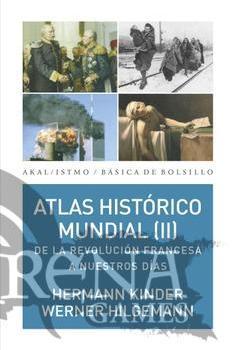 ATLAS HISTORICO MUNDIAL II - Akal