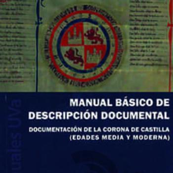 MANUAL BASICO DE DESCRIPCION DOCUMENTAL - Universidad de Valladolid UVA
