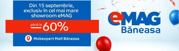 eMAG Baneasa: showroom nou in galeriile Mobexpert, de maine cu promotii de lansare