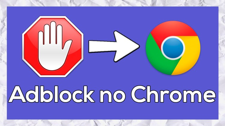Adblock ar putea deveni inutil pe Google Chrome