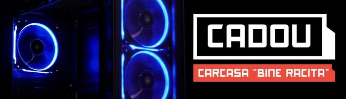 PC Garage iti ofera o carcasa gratis la cumpararea unor componente
