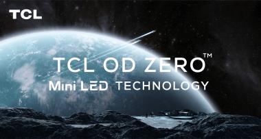 TCL_OD Zero_technology