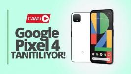Pixel 4 tanıtıldı! Google Ekim Etkinliği canlı yayını