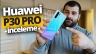 Huawei P30 Pro inceleme!