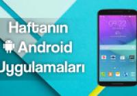 Haftanın Android Uygulamaları 27 Haziran