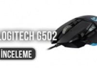 Logitech G502 İncelemesi