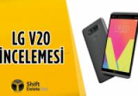 LG V20 inceleme