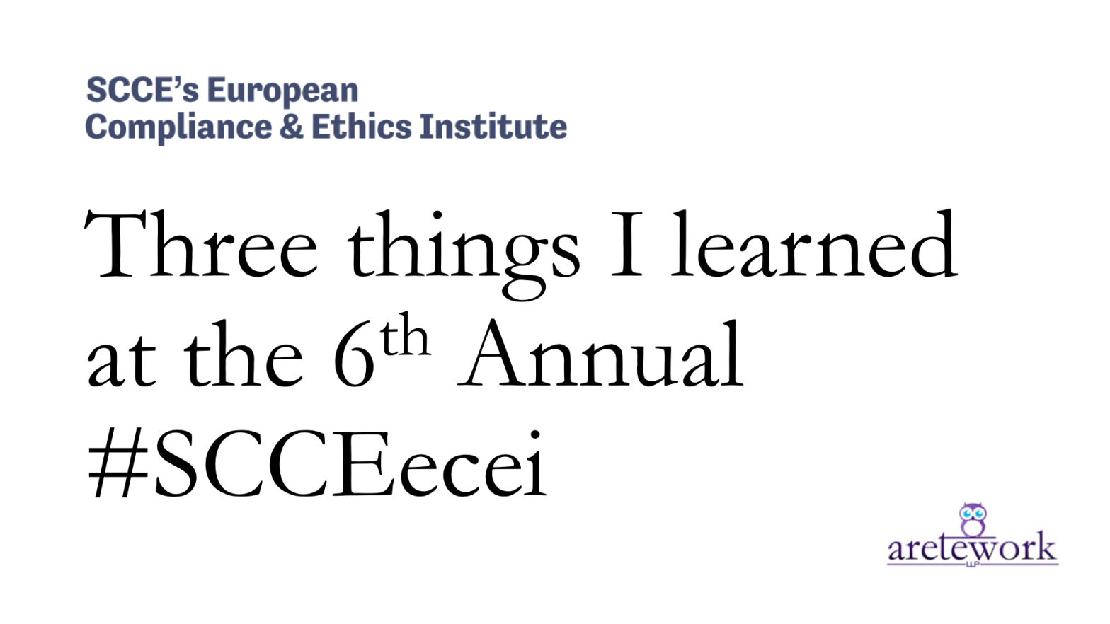 Three things I learned at the 6th Annual #SCCEecei