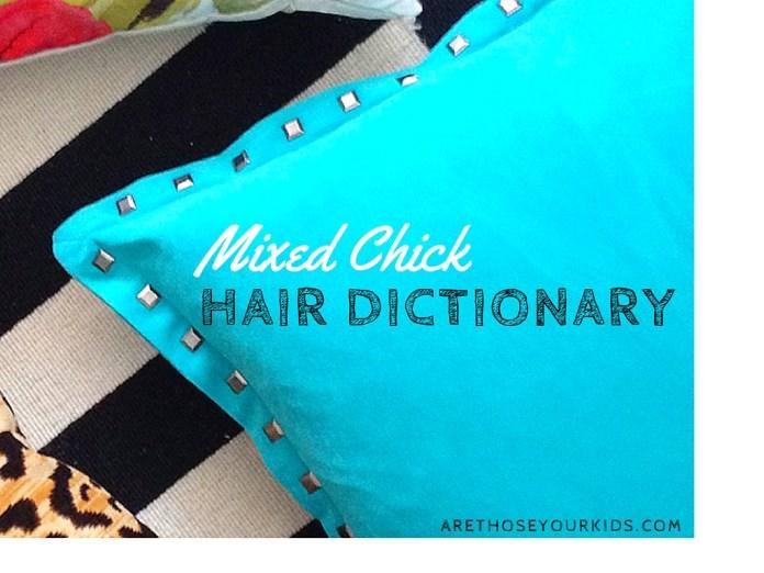 mixed chick hair