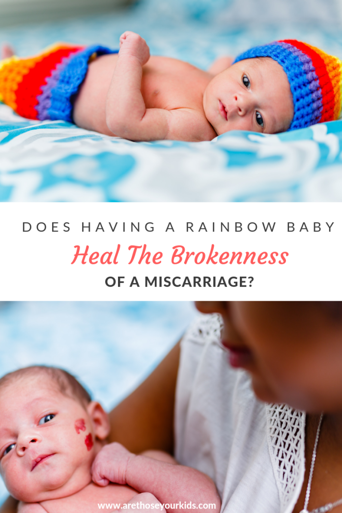 After suffering from a miscarraige, a rainbow baby often brings joy to the family who has dealt with a significant loss. But does it truly heal the loss?