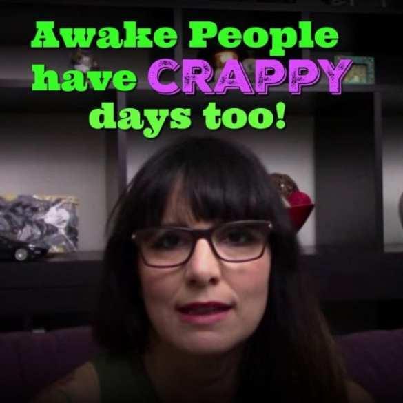 awake people have bad days too