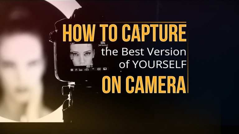 How to capture the best version of yourself on camera