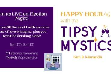 Tipsy Mystics Election Night