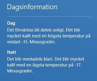 En väderapp i Windows 10 säger att det ska bli kallt!