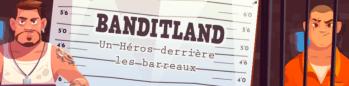 Banditland, est un site gratuit proposant une multitude de jeux, afin de gagner des cadeaux et de l'argent.