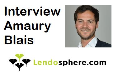 Interview d'Amaury Blais, CEO de LENDOSPHERE