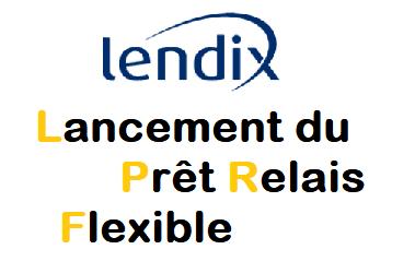 Lendix lance le Prêt Relais Flexible