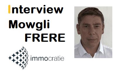 Interview Mowgli FRERE – Fondateur d'immocratie