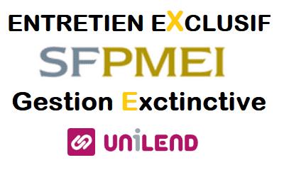 Gestion Extinctive UNILEND, SFPMEI prête a assurer ses responsabilité