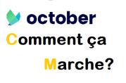 October Comment ça marche?