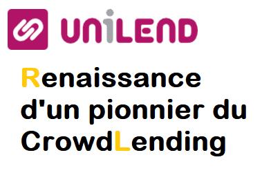 Unilend : Tout savoir sur la renaissance de la plateforme