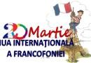 20 martie, Ziua Internatională a Francofoniei