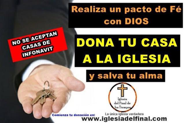 NoEsBroma: Iglesia pide a fieles que le donen su casa...y no acepta Infonavit.