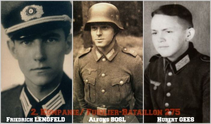 Personnel from 2. Kompanie/ Divisions-Füsilier-Bataillon 275 (Lengfeld died on 12 November 1944, Bösl on 17 November 1944 and Gees survived the war.)