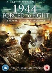 1944 Forced to Fight DVD