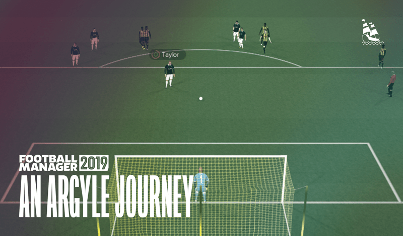 FM19 – An Argyle Journey 4: What relegation fight?