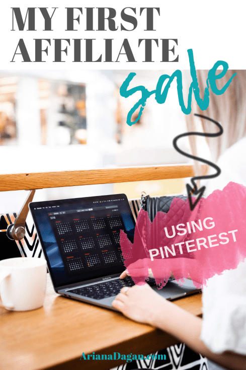 How to Make an affiliate sale with pinterest by ariana dagan